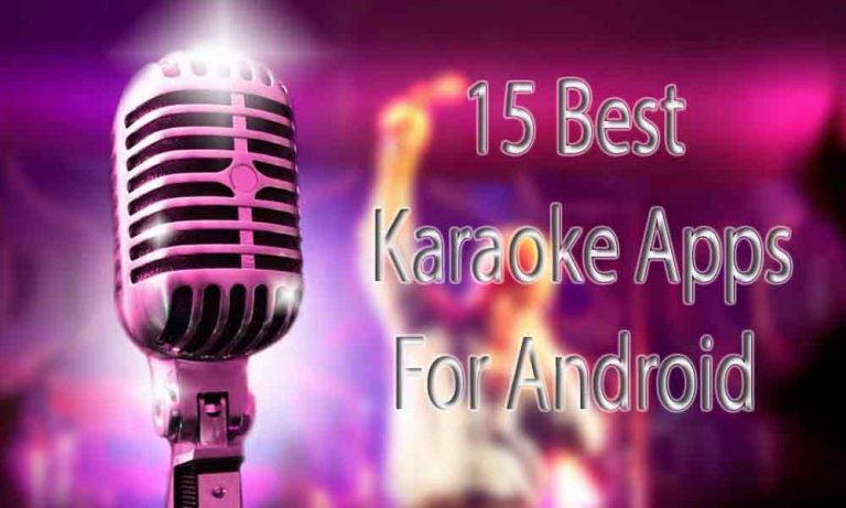 15 Best Karaoke Apps for Android to become a Star