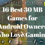 30 MB games for android owners who love gaming
