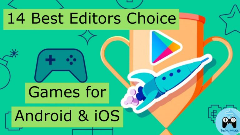 14 Best Editors Choice Games to Kill your Time with Fun