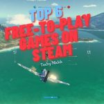 Top 6 Free to Play Games on steam that'll blow your mind