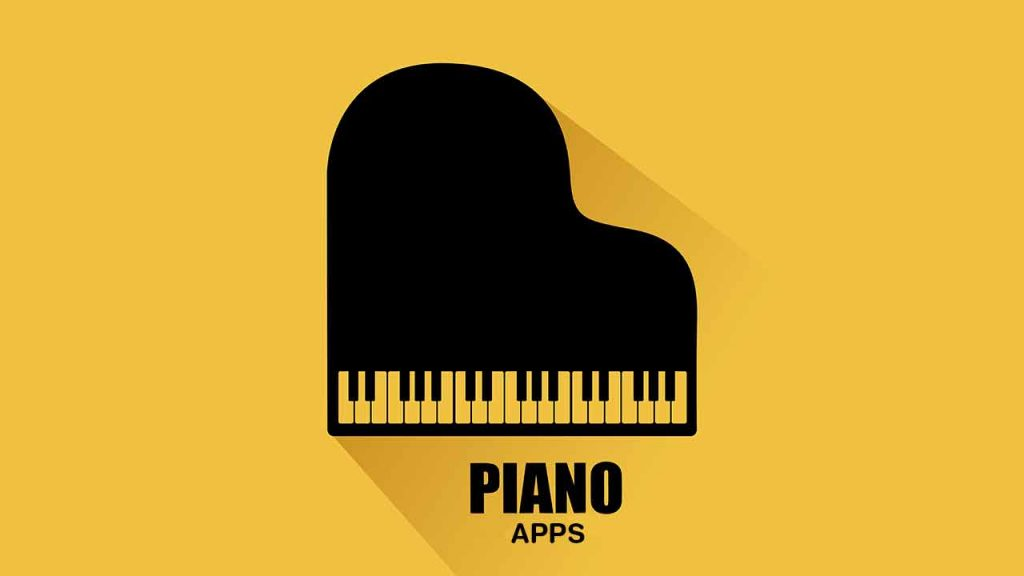 Best Piano Apps for Android & iOS to cultivate your skills